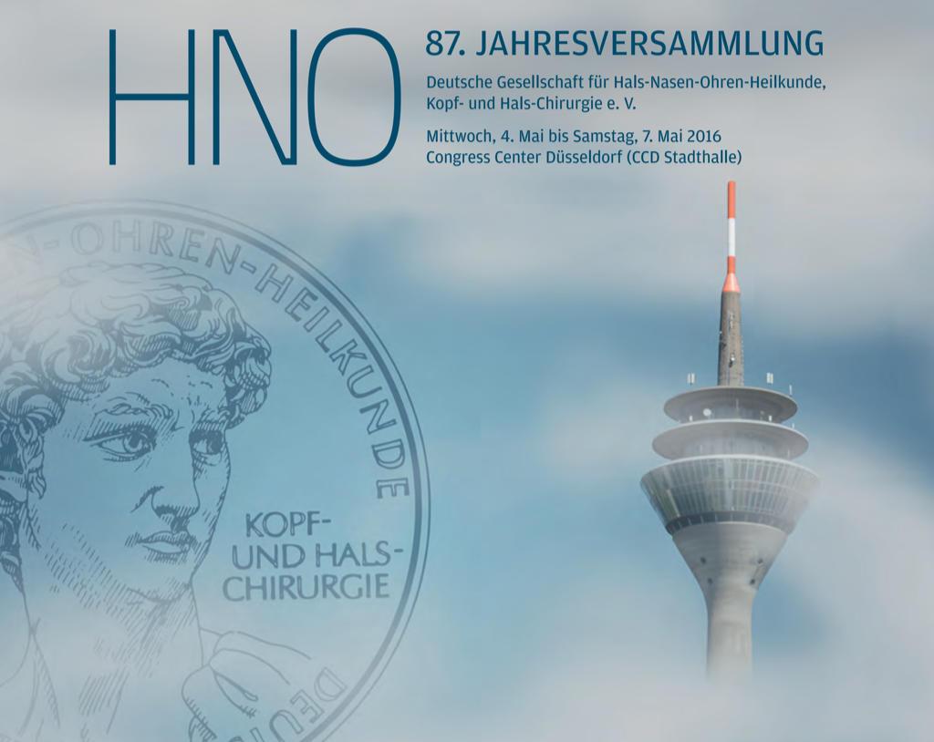 87. Jahresversammlung der deutschen Gesellschaft für HNO und Kopf- Halschirurgie e. V. im Mai 2016